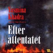Cover-Bild zu Efter attentatet (Audio Download) von Khadra, Yasmina