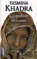 Cover-Bild zu L'équation africaine von Khadra, Yasmina