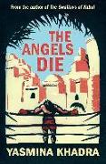 Cover-Bild zu The Angels Die (eBook) von Khadra, Yasmina