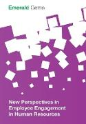 Cover-Bild zu New Perspectives in Employee Engagement in Human Resources von Emerald Group Publishing Limited