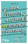 """Cover-Bild zu """"Legen 5 Soldaten in 2 Stunden 300 Quadratmeter Stolperdraht ..."""" (eBook) von Neff, Bernhard"""
