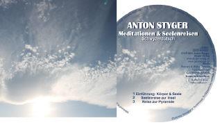 Cover-Bild zu Meditationen und Seelenreisen von Styger, Anton