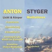 Cover-Bild zu Licht und Körper Meditationen von Styger, Anton