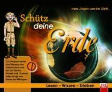 Cover-Bild zu Schütz deine Erde von Gieth, Hans-Jürgen van der