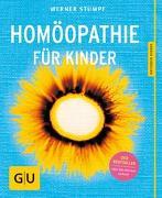 Cover-Bild zu Homöopathie für Kinder von Stumpf, Werner