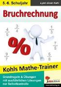 Cover-Bild zu Kohls Mathe-Trainer - Bruchrechnung (eBook) von Kohl, Lynn-Sven