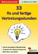 Cover-Bild zu 33 fix und fertige Vertretungsstunden, SEK (eBook) von Stolz, Ulrike