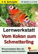 Cover-Bild zu Lernwerkstatt Vom Kokon zum Schmetterling (eBook) von Quast, Moritz