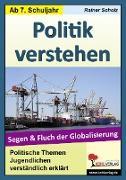 Cover-Bild zu Politik verstehen - Segen und Fluch der Globalisierung (eBook) von Kohl, Lynn-Sven