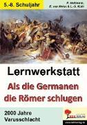 Cover-Bild zu Lernwerkstatt Als die Germanen die Römer schlugen (eBook) von Heitmann, Friedhelm