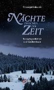 Cover-Bild zu Nächte zwischen der Zeit von Frühwirth, Christoph