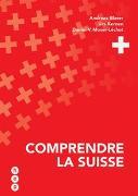 Cover-Bild zu Comprendre la Suisse von Blaser, Andreas