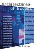 Cover-Bild zu Collins, Jim: Architectures of Excess (eBook)