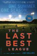Cover-Bild zu Collins, Jim: The Last Best League, 10th anniversary edition (eBook)