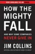 Cover-Bild zu Collins, Jim: How the Mighty Fall (eBook)