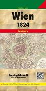 Cover-Bild zu Wien und dessen Vorstädten 1824, Historische Karte 1:6.000. 1:30'000