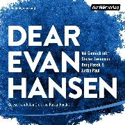 Cover-Bild zu Dear Evan Hansen (Audio Download) von Emmich, Val