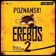 Cover-Bild zu Erebos 2 (Audio Download) von Poznanski, Ursula