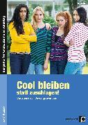 Cover-Bild zu Cool bleiben statt zuschlagen! von Benner, Tilo