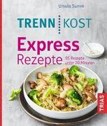 Cover-Bild zu Trennkost Express-Rezepte von Summ, Ursula
