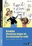 Cover-Bild zu Kreative Visualisierungen im Grundschulunterricht von Knipp, Martina