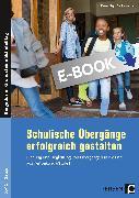 Cover-Bild zu Schulische Übergänge erfolgreich gestalten (eBook) von Mays, Daniel