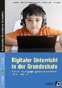 Cover-Bild zu Digitaler Unterricht in der Grundschule von Betschelt, M.