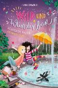 Cover-Bild zu Einwohlt, Ilona: Wild und wunderbar / Wild und Wunderbar (2). Gegensätze halten zusammen (oder?)