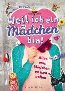 Cover-Bild zu Einwohlt, Ilona: Weil ich ein Mädchen bin!