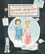 Cover-Bild zu Einwohlt, Ilona: Gucken verboten! Das (fast) geheime Aufklärungsbuch