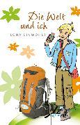 Cover-Bild zu Einwohlt, Ilona: Die Welt und ich (eBook)