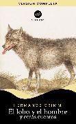Cover-Bild zu Grimm, Jacob Grimm Willhelm: El lobo y el hombre y otros cuentos (eBook)