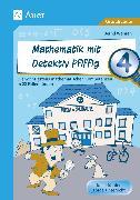 Cover-Bild zu Mathematik mit Detektiv Pfiffig Klasse 4 von Wehren, Bernd