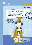 Cover-Bild zu Mathematik mit Detektiv Pfiffig Klasse 1 von Wehren, Bernd