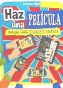 Cover-Bild zu Filippi, Francesco: Haz Una Pelicula