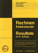 Cover-Bild zu Rechnen Elektroberufe. Resultate ab 6. Auflage von Brandenberger, Heinrich