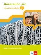 Cover-Bild zu Génération pro - niveau intermédiaire B1. Vokabel- und Verbenlernheft 2. Lernjahr