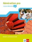 Cover-Bild zu Génération pro - Niveau débutants. Vokabel- und Verbenlernheft. 1. Lernjahr