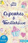 Cover-Bild zu Girod, Anke: Cupcakes und Vanilleküsse (eBook)
