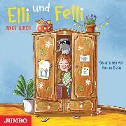 Cover-Bild zu Girod, Anke: Elli und Felli (Audio Download)