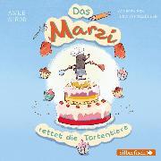 Cover-Bild zu Girod, Anke: Das Marzi rettet die Tortentiere (Audio Download)