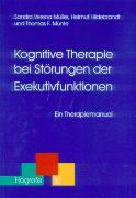 Cover-Bild zu Kognitive Therapie bei Störungen der Exekutivfunktionen (eBook) von Hildebrandt, Helmut
