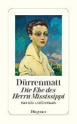 Cover-Bild zu Die Ehe des Herrn Mississippi von Dürrenmatt, Friedrich