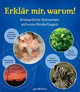 Cover-Bild zu gondolino Wissen und Können (Hrsg.): Erklär mir, warum!
