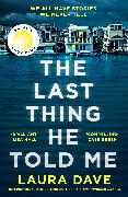 Cover-Bild zu The Last Thing He Told Me von Dave, Laura