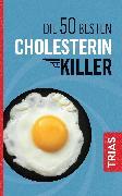 Cover-Bild zu Die 50 besten Cholesterin-Killer (eBook) von Müller, Sven-David