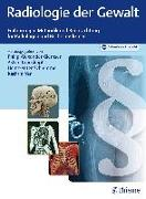 Cover-Bild zu Radiologie der Gewalt (eBook) von Glemser, Philip Alexander (Hrsg.)