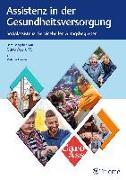 Cover-Bild zu Assistenz in der Gesundheitsversorgung (eBook) von Caro Ass e. V. (Hrsg.)