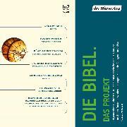 Cover-Bild zu Rabinovici, Doron: Die Bibel. Das Projekt (Audio Download)