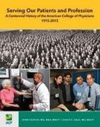 Cover-Bild zu Serving Our Patients and Profession von Tooker, John (Hrsg.)